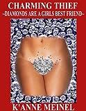 Charming Thief ~Diamonds Are A Girls Best Friend~