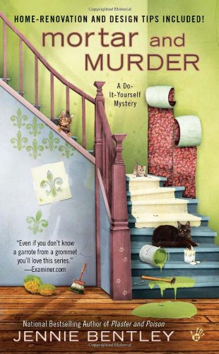 Full a do it yourself mystery book series by jennie bentley jenna mortar and murder book 4 of the a do it yourself mystery solutioingenieria Choice Image