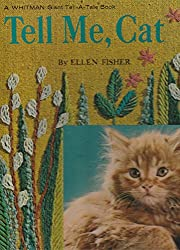 Tell Me, Cat por Ellen Fisher