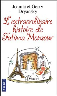 L'extraordinaire histoire de Fatima Monsour, Dryansky, Joanne