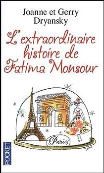 L'Extraordinaire Histoire de Fatima Monsour par Dryansky