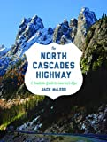 The North Cascades Highway, Jack McLeod, 0295993162