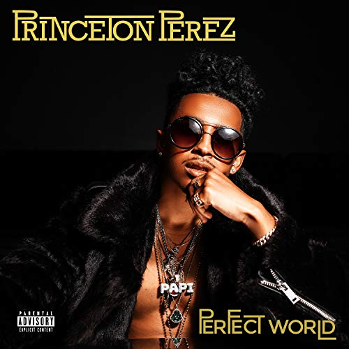 Perfect World [Explicit]