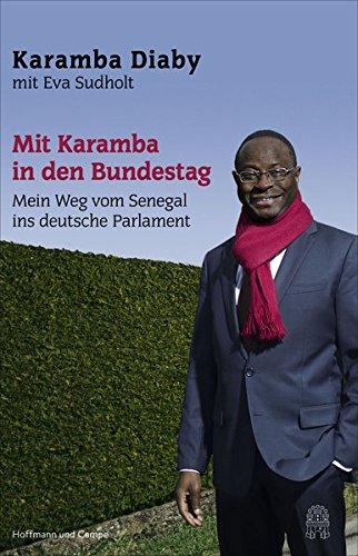 Mit Karamba in den Bundestag: Mein Weg vom Senegal ins deutsche Parlament