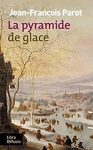 """Afficher """"Les enquêtes de Nicolas Le Floch, commissaire au Châtelet n° 12 La pyramide de glace"""""""