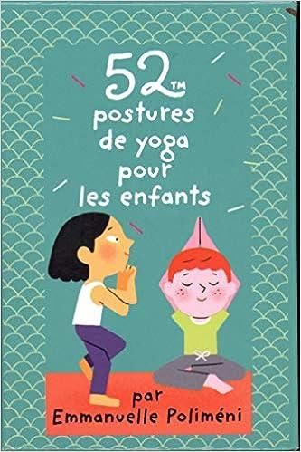 52 Postures De Yoga Pour Les Enfants Emmanuelle Polimeni