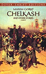 Chelkash and Other Stories (Dover Thrift Editions)