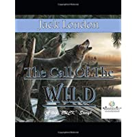The Call of the Wild: (Annotated)