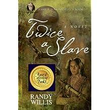 Twice a Slave: Jerry B. Jenkins Select Book (Jerry B. Jenkins Select Line) (Volume 1)