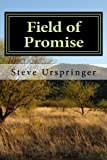 Field of Promise, Steve Urspringer, 1491248408