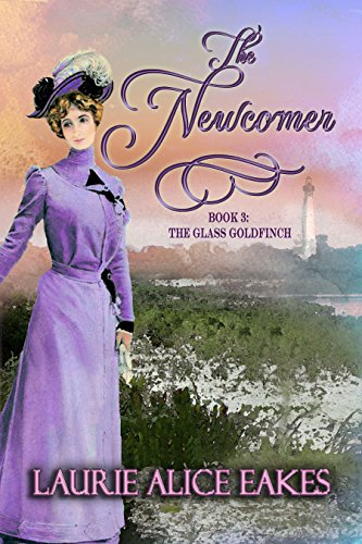 The Newcomer The Glass Goldfinch Series Book 3