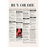 Buy or Die: There cometh a time of ruthless advertising.
