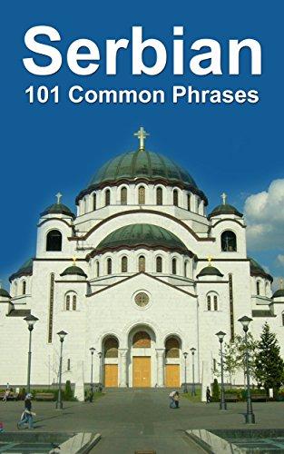 Serbian: 101 Common Phrases...