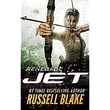 JET - Renegade: (Volume 13) (English Edition)