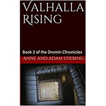 Valhalla Rising (The Dromin Chronicles Book 2)