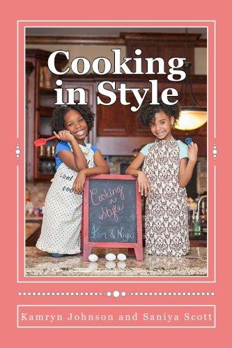 Cooking in Style by Saniya Symone Scott, Kamryn Johnson
