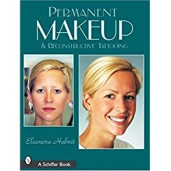 Permanent Makeup and Reconstructive Tattooing by Eleonora Habnit (2003-07-22)