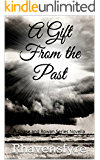 A Gift From the Past: A Chase and Rowan Series Novella (Chase and Rowan Series Book 5)