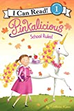 img - for Pinkalicious: School Rules! (I Can Read Level 1) book / textbook / text book