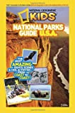 National Geographic Kids National Parks Guide U.S.A.: The Most Amazing Sights, Scenes, and Cool Activities from Coast to Coast! offers