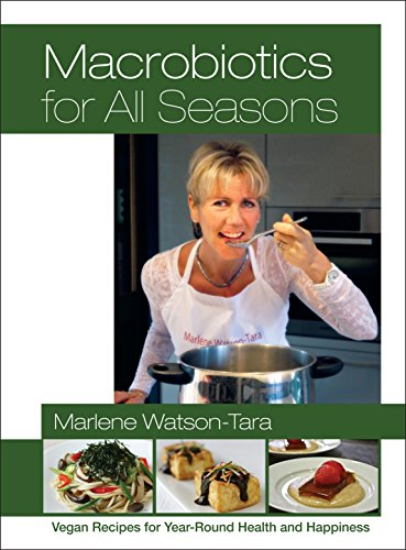 Macrobiotics for All Seasons: Vegan Recipes for Year-Round Health and - Ma Burlington In Mall