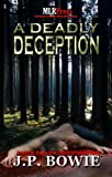 A Deadly Deception (A Nick Fallon Investigation #2)