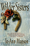 The Wilder Sisters: A Novel