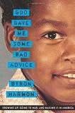 God Gave Me Some Bad Advice, Byron Harmon, 1932841342