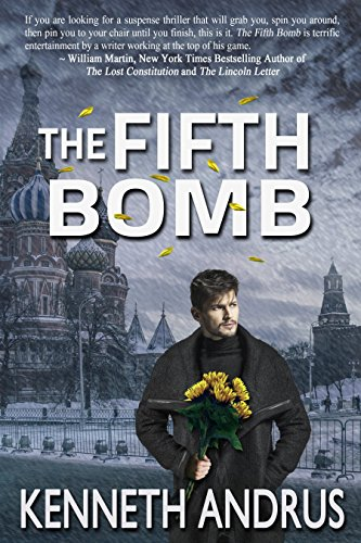 Book: The Fifth Bomb (The Defenders Series Book 2) by Dr. Kenneth Lewis Andrus