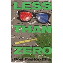 Less Than Zero by Ellis, Bret Easton published by Simon & Schuster Hardcover
