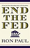 In the post-meltdown world, it is irresponsible, ineffective, and ultimately useless to have a serious economic debate without considering and challenging the role of the Federal Reserve.  Most people think of the Fed as an indispensable institution ...