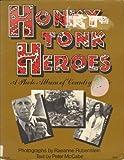Honkytonk Heroes, Raeanne. Rubenstein, 0060128933