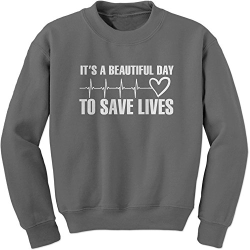 Expression Tees Crew (White Print) It s A Beautiful Day to Save Lives Adult  Medium f7ceaf702e9
