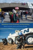 Globalization, Social Movements, and Peacebuilding, Jackie Smith, 0815633211