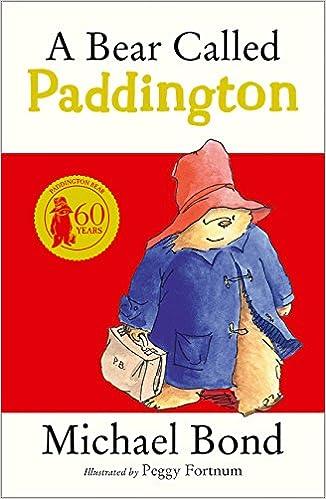 7258402a76 A Bear Called Paddington  Amazon.co.uk  Michael Bond