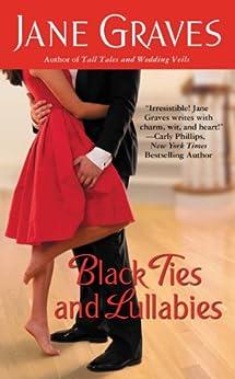 Black Ties and Lullabies (Playboys) by [Graves, Jane]