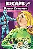ESCAPE from Human Resources!, Brian Barton, 1480280887