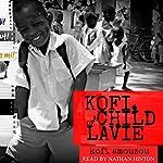 Kofi, a Child of Lavie | Kofi Amouzou