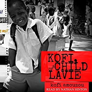 Kofi, a Child of Lavie Audiobook
