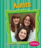 Aunts, Lola M. Schaefer, 1429617497