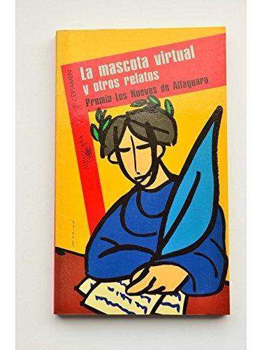 La mascota virtual y otros relatos (Spanish Edition)