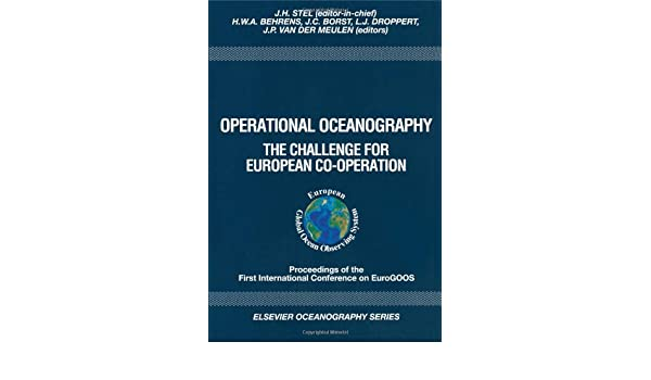 operational oceanography behrens h w a borst j c droppert l j stel j h meulen j p van der