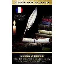 50 Chefs-D'œuvre Que Vous Devez Lire Avant De Mourir: Vol 2 (French Edition)