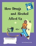 img - for STARS: Knowing How Drugs and Alcohol Affect Our Lives (Stars: Steps to Achieving Real-Life Skills) book / textbook / text book
