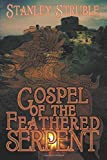 img - for Gospel of the Feathered Serpent book / textbook / text book