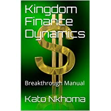 Kingdom Finance Dynamics: Breakthrough Manual