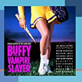 Image of Buffy The Vampire Slayer: Original Motion Picture Soundtrack