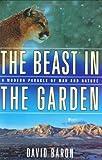 The Beast in the Garden, David Baron, 0393058077