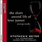 The Short Second Life of Bree Tanner: An Eclipse Novella (Twilight Saga) | Stephenie Meyer