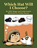 img - for Which Hat Will I Choose? book / textbook / text book